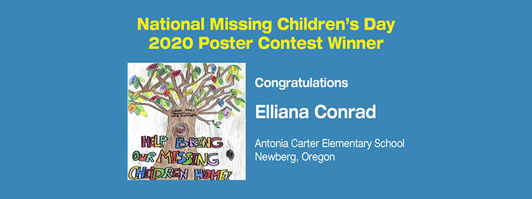 2020 National Missing Children's Day Poster Contest Winner Elliana Conrad's Poster